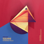 Hundred Falls Remixes by Squire