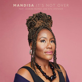 It's Not Over by Mandisa