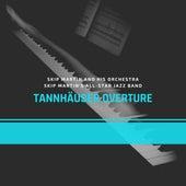 Tannhäuser Overture by Skip Martin