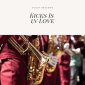 Kicks Is in Love von Buddy Bregman