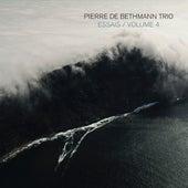 Essais, Volume 4 de Pierre de Bethmann Trio