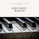 Love Song Ballad de Charlie Byrd