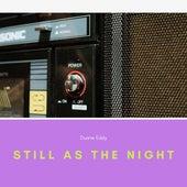 Still As the Night von Duane Eddy