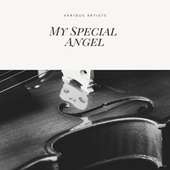 My Special Angel by Various Artists