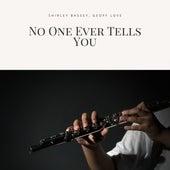 No One Ever Tells You von Shirley Bassey