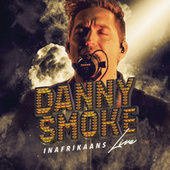 In Afrikaans (Live) by Danny Smoke