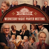 Country's Family Reunion: Wednesday Night Prayer Meeting (Live) de Various Artists