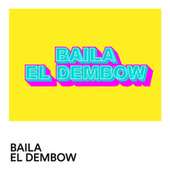 Baila el dembow by Various Artists