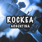 Rockea Argentina by Various Artists