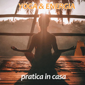 Yoga & Relax -  pratica in casa 2020 von Various Artists