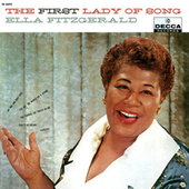 The First Lady Of Song by Ella Fitzgerald