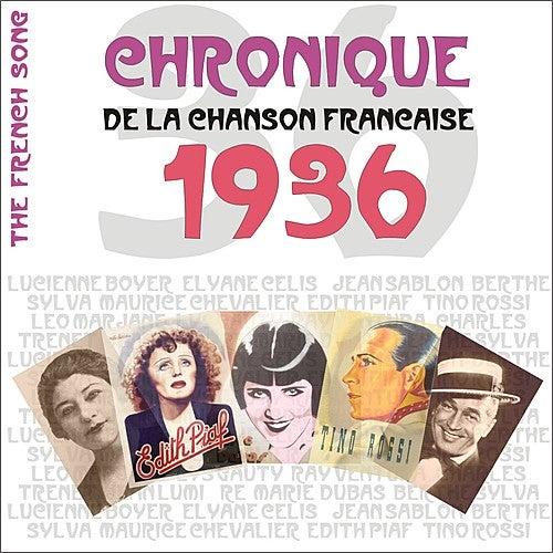 The French Song / Chronique De La Chanson Française - 1936, Vol. 13 by Various Artists