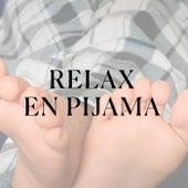 Relax en pijama de Various Artists