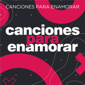 Canciones para Enamorar von Various Artists