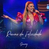 Resumo da Felicidade, EP. 01 by Simony