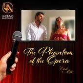 The Phantom of the Opera by Luciano Andrade