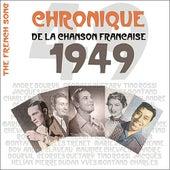 The French Song / Chronique de la Chanson Française - 1949, Vol. 26 by Various Artists