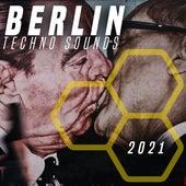 Berlin Techno Sounds 2021 fra Various Artists