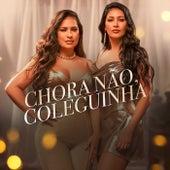 Chora não, Coleguinha! by Simone & Simaria