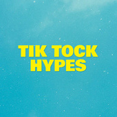Tik Tock Hypes fra Various Artists