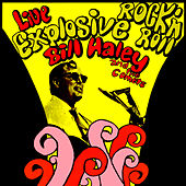 Live Explosive Rock N' Roll by Bill Haley & the Comets