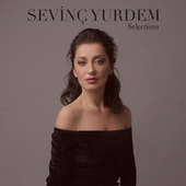 Selections de Sevinç Yurdem