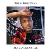 This Christmas by Alexander Oscar