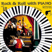 Rock'n'Roll with Piano, Vol. 18 by Various Artists