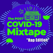 The Post COVID-19 Mixtape - Rap Edition by Various Artists