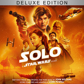 Solo: A Star Wars Story (Original Motion Picture Soundtrack/Deluxe Edition) by John Powell