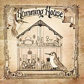 Humming House by Humming House