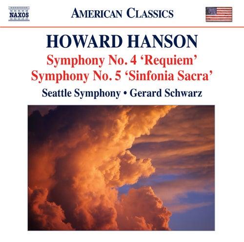 Hanson: Symphonies Nos. 4 & 5 by Gerard Schwarz
