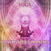 Yoga Playlist per la pratica 2020 von Various Artists