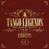 Tango Legends Vol. 7: Lyricists by Various Artists