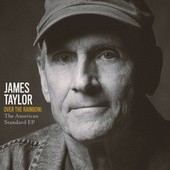 Over The Rainbow: The American Standard EP by James Taylor