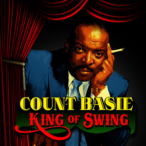 King of Swing by Count Basie