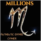 Authentic Empire Cypher by The Millions
