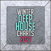 Winter Deep House Charts 2021 de Various Artists