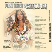 Just That Sweet to Me (feat. Walter Beasley) by Kimberly Brewer