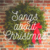 Songs about Christmas de Various Artists