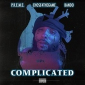 Complicated (feat. Chose4TheGame & Bando) van Preme
