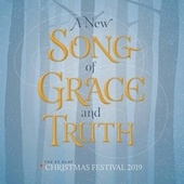 A New Song of Grace and Truth (Live) von Various Artists
