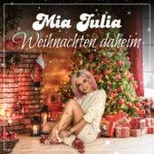 Weihnachten daheim von Mia Julia