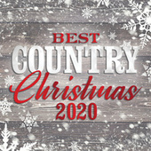 Best Country Christmas 2020 by Various Artists