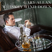 Whiskey Wind Down de Gary Allan