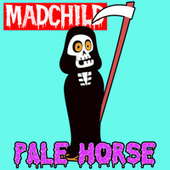 Pale Horse by Madchild