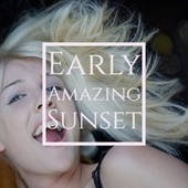 Early Amazing Sunset by Various Artists