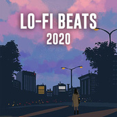 Lo-Fi Beats 2020 by Various Artists