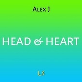 Head & Heart by Alex J