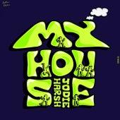 My House von Jodie Harsh